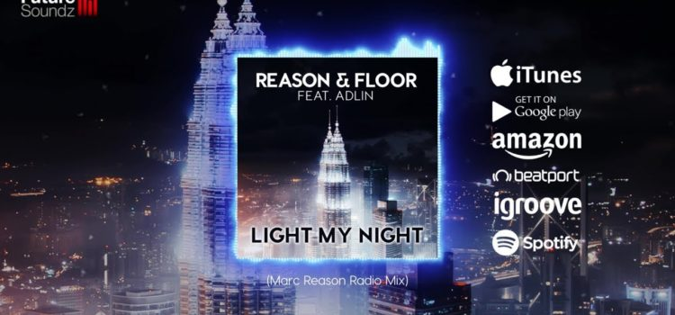 "Songwriting | Release ""Light My Night"" – Marc Reason feat. Adlin (EDM)"